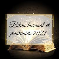 #177 Bilan hivernal et printanier 2021